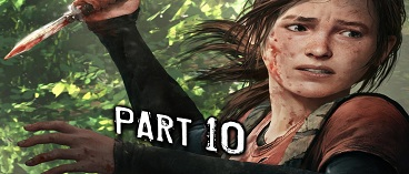 The Last of Us Remastered Gameplay Walkthrough Part 10