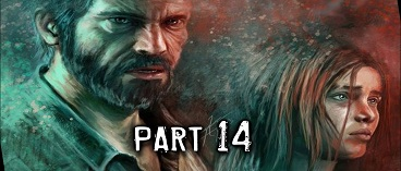 The Last of Us Remastered Gameplay Walkthrough Part 14