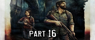 The Last of Us Remastered Gameplay Walkthrough Part 16