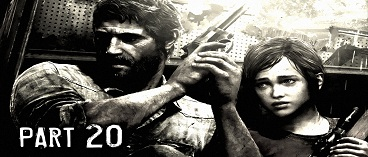 The Last of Us Remastered Gameplay Walkthrough Part 20