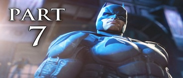 Batman Arkham Origins Gameplay Walkthrough Part 7