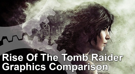 Rise of the Tomb Raider Xbox 360 vs Xbox One Graphics Comparison