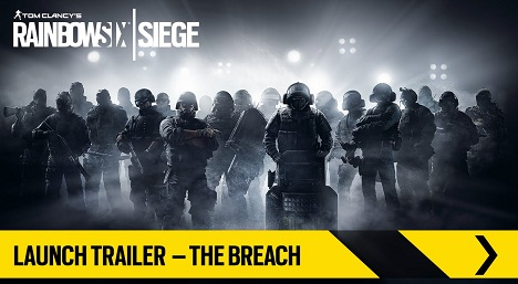 Tom Clancy's Rainbow Six Siege Launch Trailer